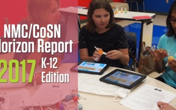2017 Horizon K-12 Eğitimi Raporu: Yeni Trendler ve Anahtar Vurgular